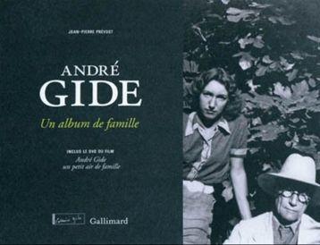 andré-gide-un-album-de-famille-jean-pierre-prévost