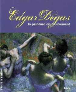 sandrine-andrews-edgar-degas-peinture-en-mouvement