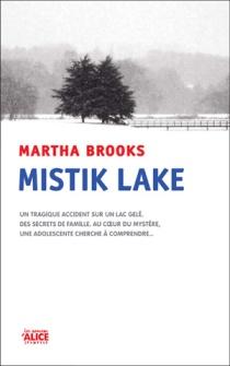 mistik-lake-martha-brooks