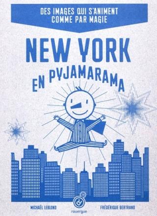 new-york-en-pyjarama-mickael-leblond-frédérique-bertand