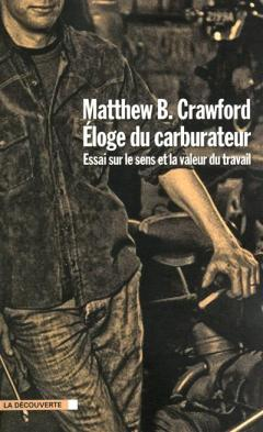 éloge-du-carburateur-matthew-b-crawford
