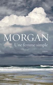 Une femme simple de Cédric Morgan
