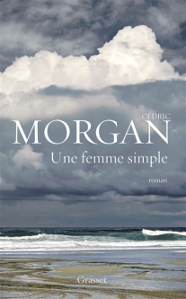 Une femme simple de Cédric Morgan