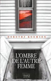 l-ombre-de-l-autre-femme-Dorothy-Koomson