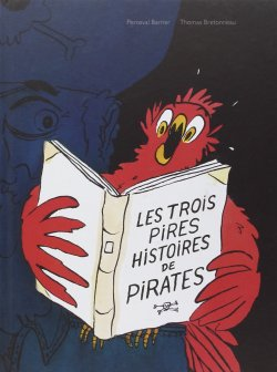 les-trois-pires-histoires-bretonneau
