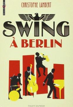 Swing à Berlin de Christophe Lambert
