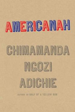 Americanah d'Adichie Chimamanda Ngozi