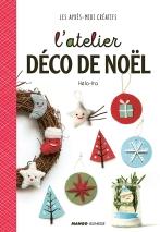 Des explications pour créer dix décorations de Noël.