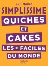 45 recettes simples de tartes, de quiches ou de cakes salés et sucrés, classiques ou originales. (Electre)