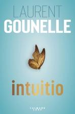Intuitio de Laurent Gounelle (ROMAN)