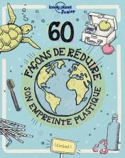 Des idées d'actions bénéfiques pour prendre soin de la planète en apprenant des gestes du quotidien pour réduire sa consommation de plastique, que ce soit à la maison, au restaurant, au supermarché ou encore à l'école. (Electre)